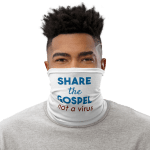 Neck Gaiter: Share the Gospel, Not a Virus