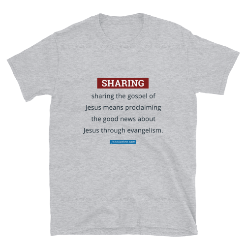light gray t-shirt with sharing the gospel definition