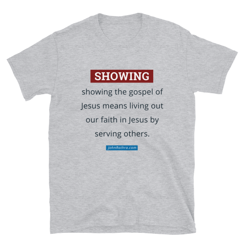 Light gray short-sleeve t-shirt with the definition of showing the gospel of Jesus and JohnRothra.com
