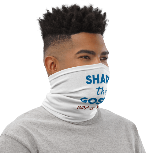 Man wearing neck gaiter as face mask with Share the gospel not a virus