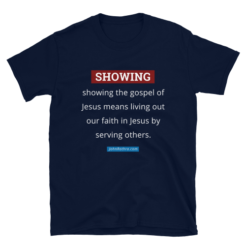Navy blue short-sleeve t-shirt with the definition of showing the gospel of Jesus and JohnRothra.com