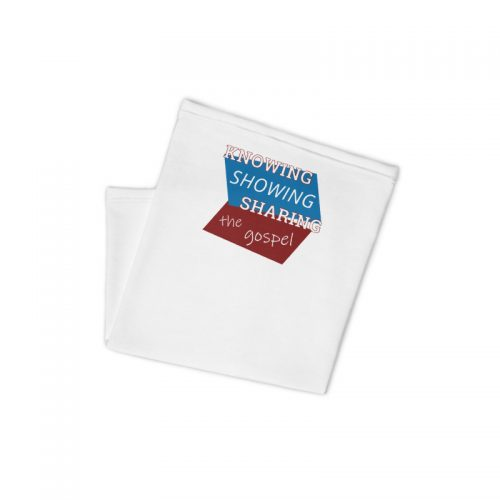 Folded neck gaiter with Knowing Showing Sharing the gospel on blue and red background
