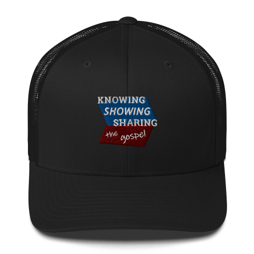 Black trucker cap with Knowing Showing Sharing the gospel on blue and red background
