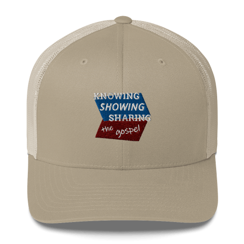 Khaki trucker cap with Knowing Showing Sharing the gospel on blue and red background