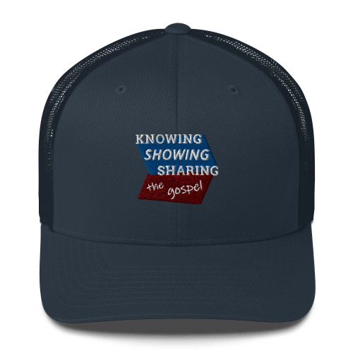 Navy blue trucker cap with Knowing Showing Sharing the gospel on blue and red background