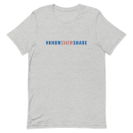 Premium Short-Sleeve T-Shirt: #KnowShowShare (color text)