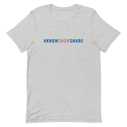Light gray short-sleeve t-shirt with hashtag know show share in blue and red