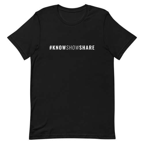 Black short-sleeve t-shirt with hashtag know show share in white