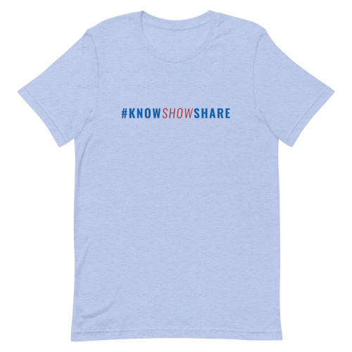 Light blue short-sleeve t-shirt with hashtag know show share in blue and red
