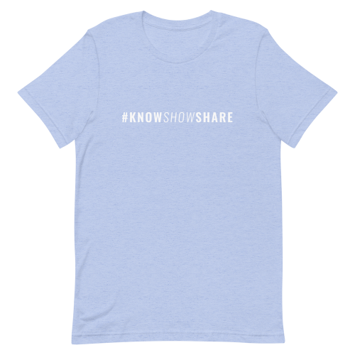 Light blue short-sleeve t-shirt with hashtag know show share in white