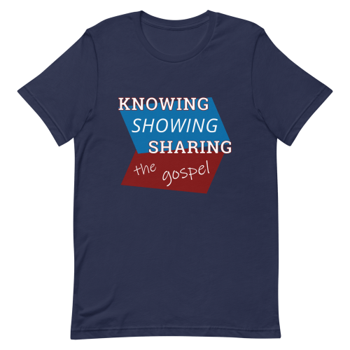 Navy blue short-sleeve t-shirt with Knowing Showing Sharing the gospel on a red and blue background