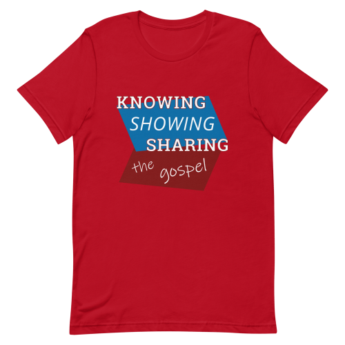 Red short-sleeve t-shirt with Knowing Showing Sharing the gospel on a red and blue background