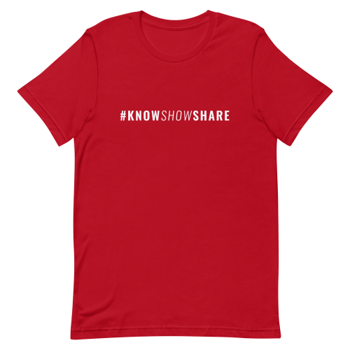 Red short-sleeve t-shirt with hashtag know show share in white