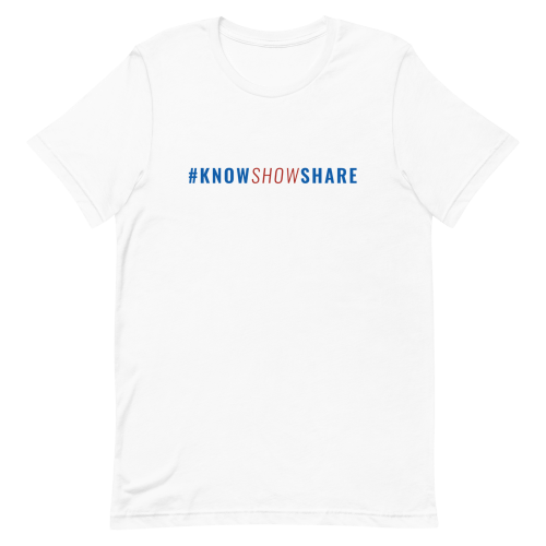 White short-sleeve t-shirt with hashtag know show share in blue and red